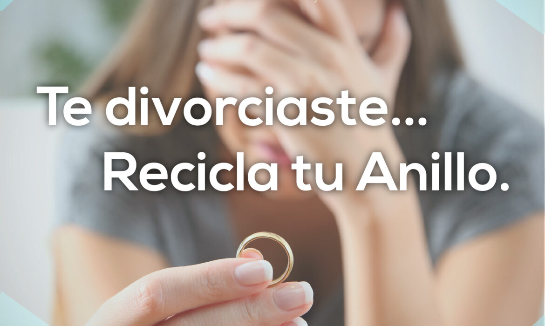 ¿Divorcio? Recicla tu anillo